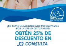 VACACIONES SEGURAS 25% DE DESCUENTO EN CONSULTA PEDIÁTRICA